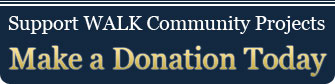 Support WALK Community Projects - Make a Donation Today